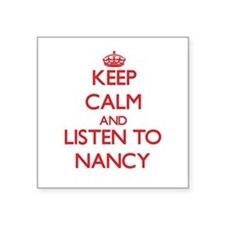 Keep Calm and listen to Nancy Sticker