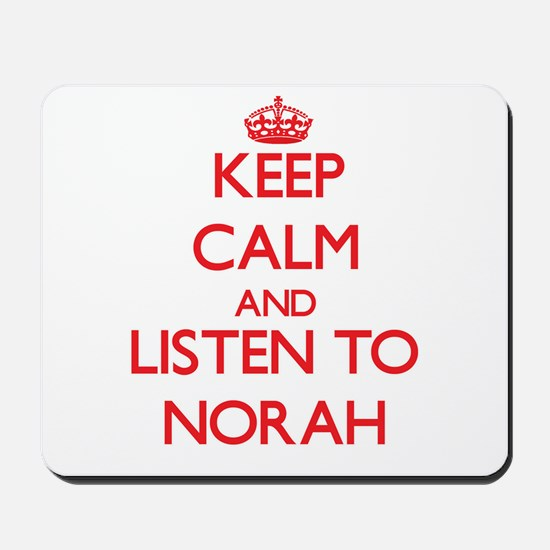Keep Calm and listen to Norah Mousepad