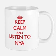 Keep Calm and listen to Nya Mugs