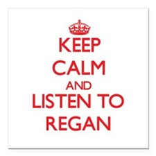 Keep Calm and listen to Regan Square Car Magnet 3""