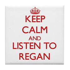 Keep Calm and listen to Regan Tile Coaster