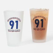 91 year old birthday designs Drinking Glass