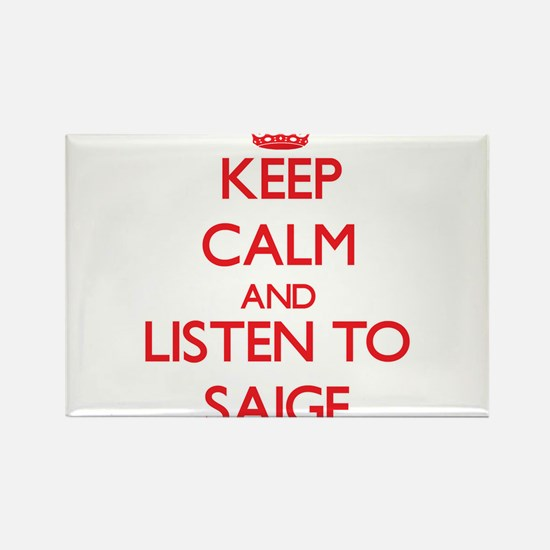 Keep Calm and listen to Saige Magnets