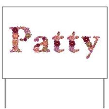 Patty Pink Flowers Yard Sign