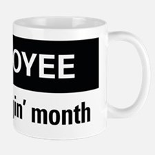 Employee of the friggin'month Small Small Mug