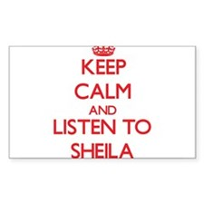 Keep Calm and listen to Sheila Decal