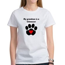 My Grandson Is A Schnauzer Tee