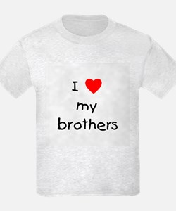 I love my brothers T-Shirt