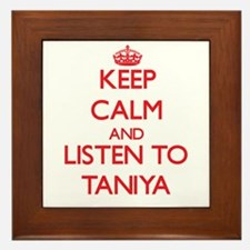 Keep Calm and listen to Taniya Framed Tile