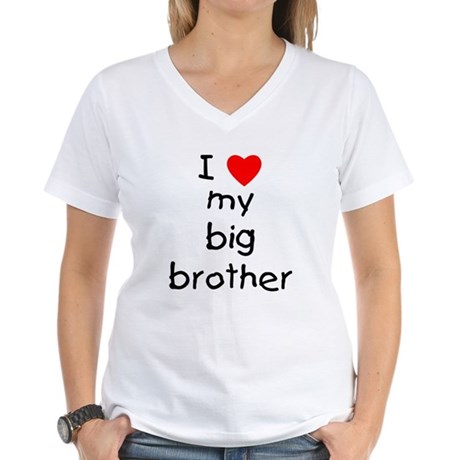 I love my big brother Women's V-Neck T-Shirt