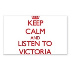 Keep Calm and listen to Victoria Decal