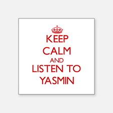 Keep Calm and listen to Yasmin Sticker