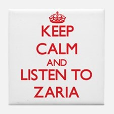 Keep Calm and listen to Zaria Tile Coaster