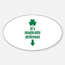 It's magically delicious shamrock Sticker (Oval)