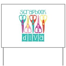 Scrapbook Diva Yard Sign