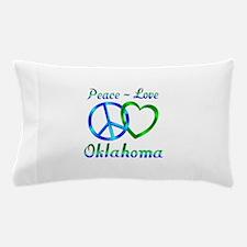Peace Love Oklahoma Pillow Case