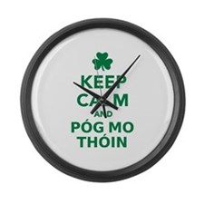 Keep calm and póg mo thóin Large Wall Clock