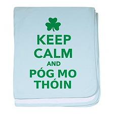 Keep calm and póg mo thóin baby blanket