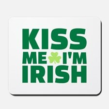 Kiss me I'm Irish shamrock Mousepad