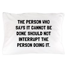 Doing It Pillow Case