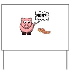 Pig Mom Yard Sign