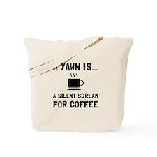Yawn Coffee Tote Bag