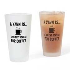 Yawn Coffee Drinking Glass