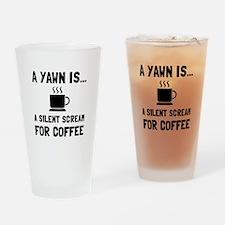 Yawn Coffee Drinking Glass