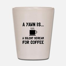 Yawn Coffee Shot Glass