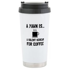 Yawn Coffee Travel Mug