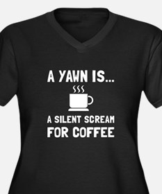 Yawn Coffee Plus Size T-Shirt