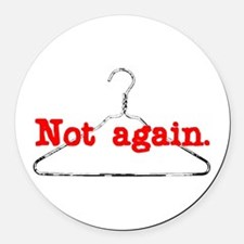 Funny Pro choice pro child Round Car Magnet
