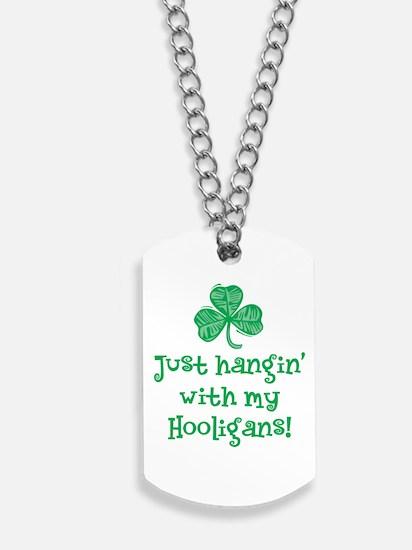 HanginW-Hooligans.png Dog Tags