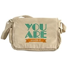 You Are Worth It Messenger Bag