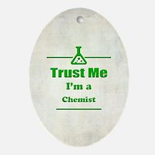 Trust Me I'm a Chemist Oval Ornament