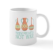 Make Pottery Not War Mugs