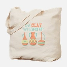 The Clay Whisperer Tote Bag