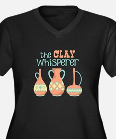 The Clay Whisperer Plus Size T-Shirt