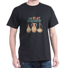 The Clay Whisperer T-Shirt