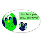 Owl be a good dad...dad-to-be Sticker
