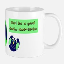 Owl be a good dad...dad-to-be Mugs