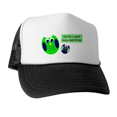 Owl be a good dad...dad-to-be Trucker Hat