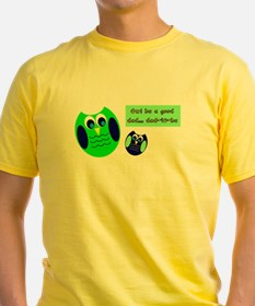 Owl be a good dad...dad-to-be T-Shirt