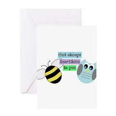 Owl always bee-lieve in you Greeting Cards
