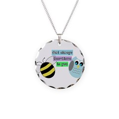 Owl always bee-lieve in you Necklace