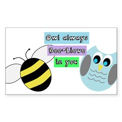 Owl always bee-lieve in you Decal