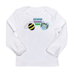 Owl always bee-lieve in you Long Sleeve T-Shirt