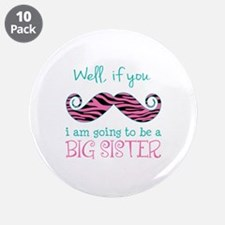 "Im Going to be a Big Sister 3.5"" Button (10 pack)"