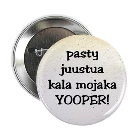 Only a Yooper Would Know Button