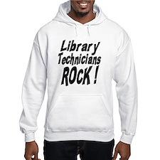 Library Techs Rock ! Hoodie